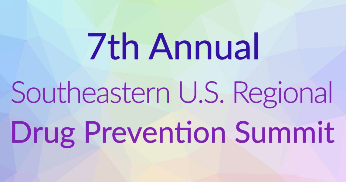 7th Annual Southeastern U.S. Regional Drug Prevention Summit