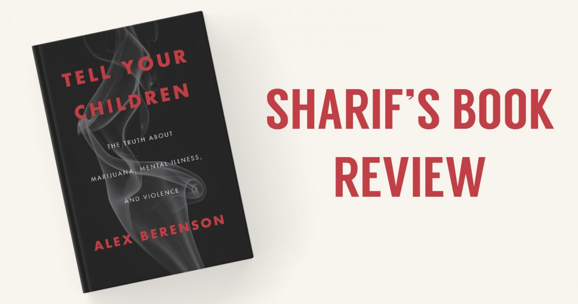 Review of 'Tell Your Children' by Alex Berenson