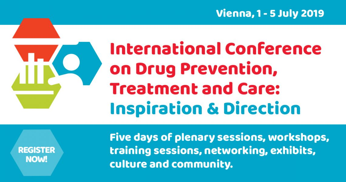 International Conference on Drug Prevention, Treatment and Care: Inspiration and Direction July 1-5, 2019